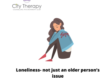 Loneliness- not just an older person's issue
